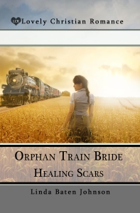 Orphan Train Bride - Healing Scars